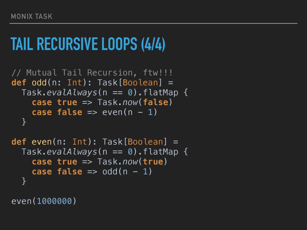 MONIX TASK TAIL RECURSIVE LOOPS (4/4) // Mutual...