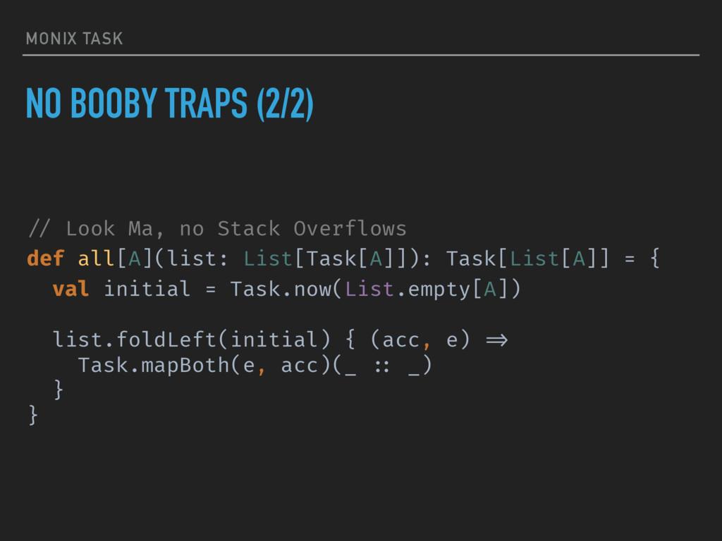 MONIX TASK NO BOOBY TRAPS (2/2) !// Look Ma, no...