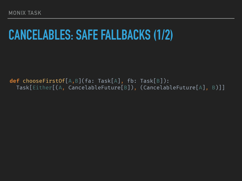 MONIX TASK CANCELABLES: SAFE FALLBACKS (1/2) de...