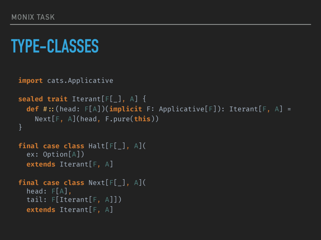 MONIX TASK TYPE-CLASSES import cats.Applicative...