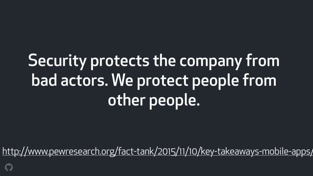 Security protects the company from bad actors. ...