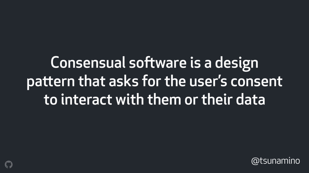 Consensual software is a design pattern that as...