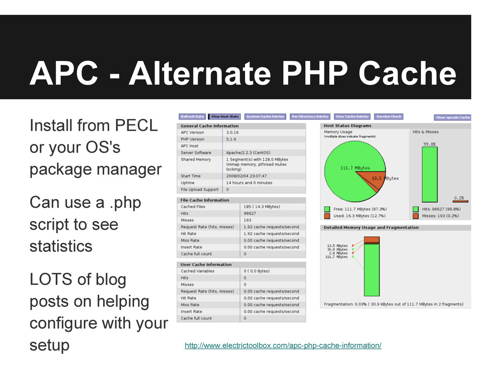 APC - Alternate PHP Cache Install from PECL or ...