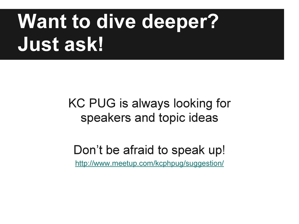 Want to dive deeper? Just ask! KC PUG is always...