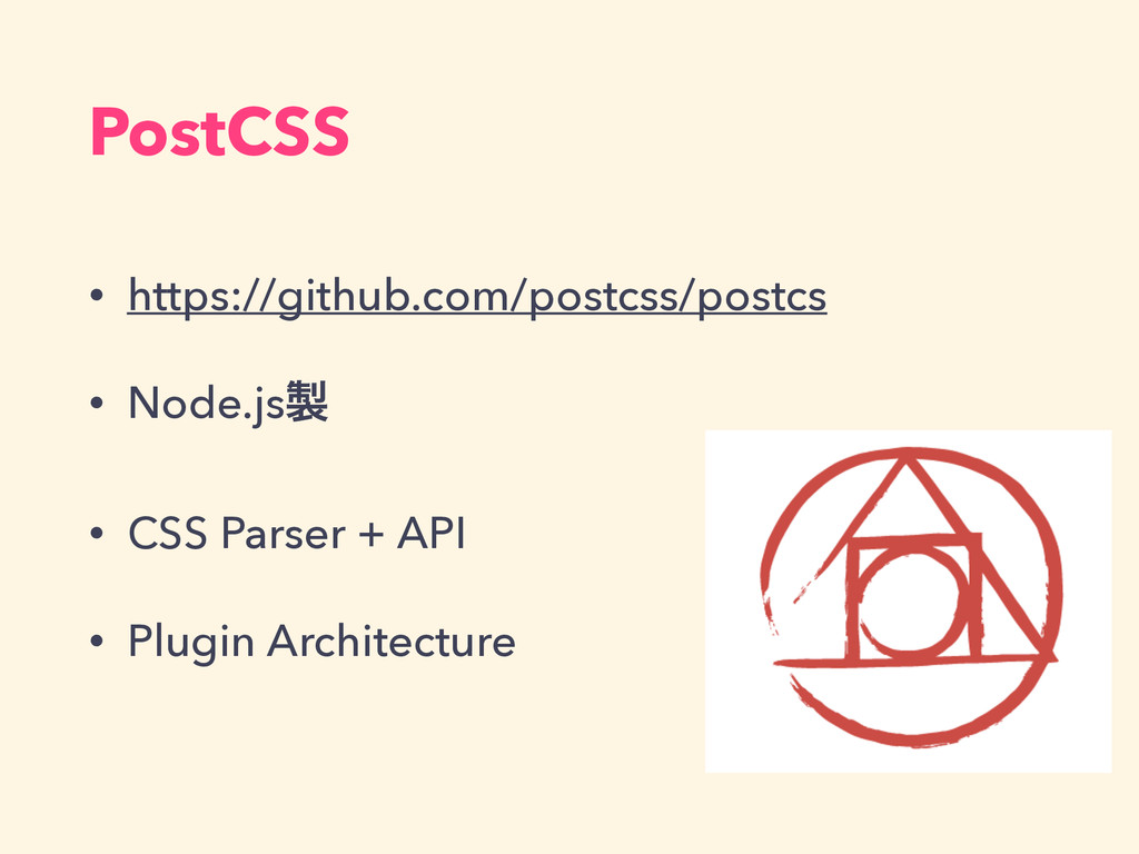 PostCSS • https://github.com/postcss/postcs • N...