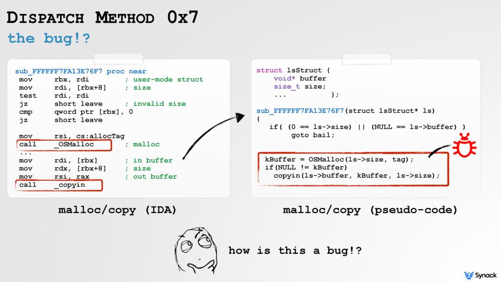 the bug!? DISPATCH METHOD 0X7 sub_FFFFFF7FA13E7...