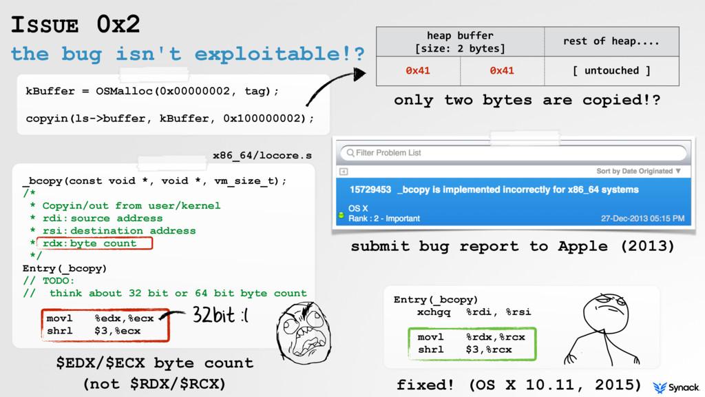 the bug isn't exploitable!? ISSUE 0X2 kBuffer =...