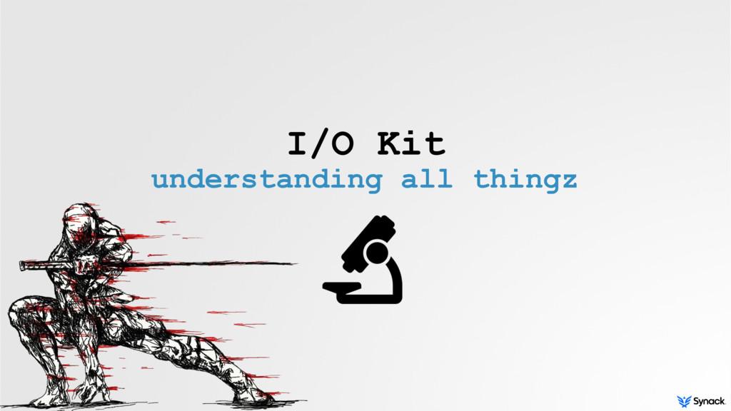 I/O Kit understanding all thingz