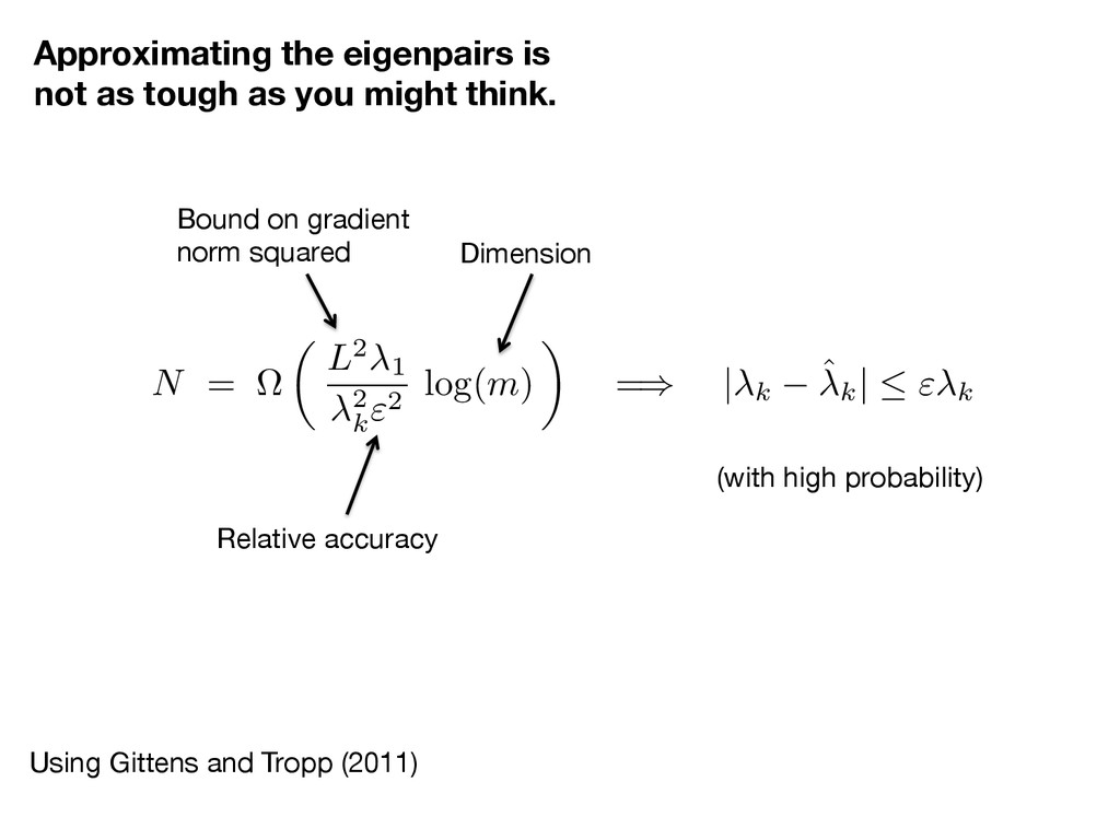 Using Gittens and Tropp (2011)