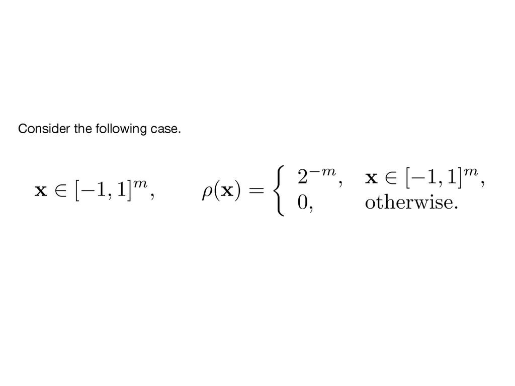 x 2 [ 1 , 1] m, ⇢ (x) = ⇢ 2 m, x 2 [ 1 , 1] m, ...