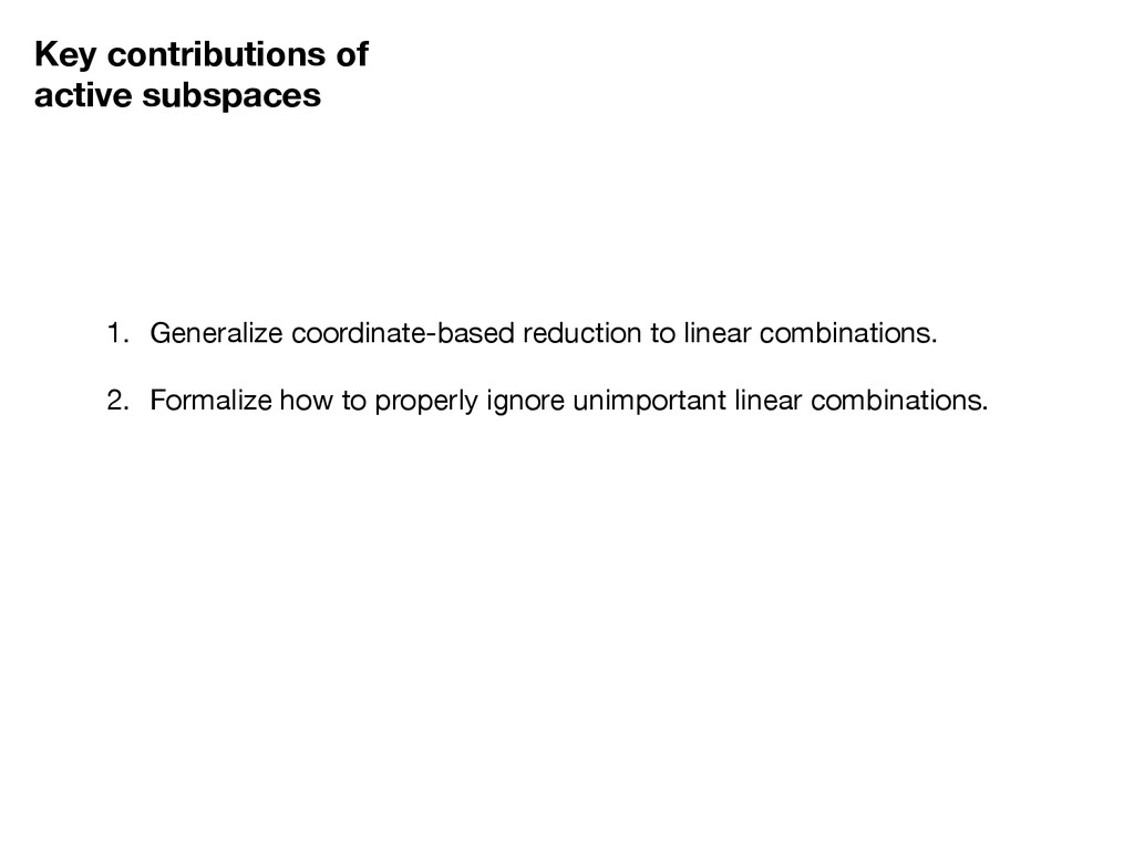 Key contributions of active subspaces