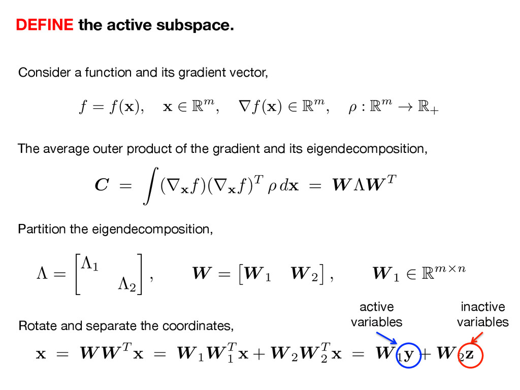 DEFINE the active subspace.
