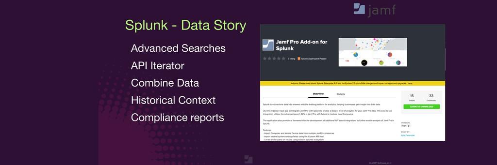 © JAMF Software, LLC Splunk - Data Story Advanc...