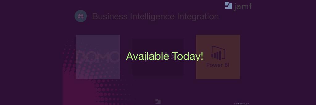 © JAMF Software, LLC Business Intelligence Inte...