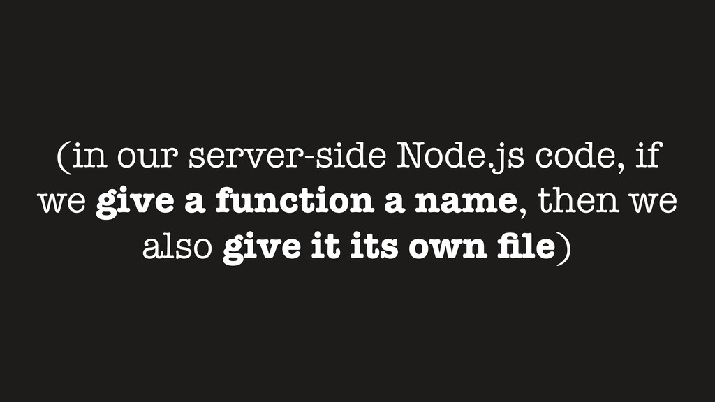 (in our server-side Node.js code, if we give a ...