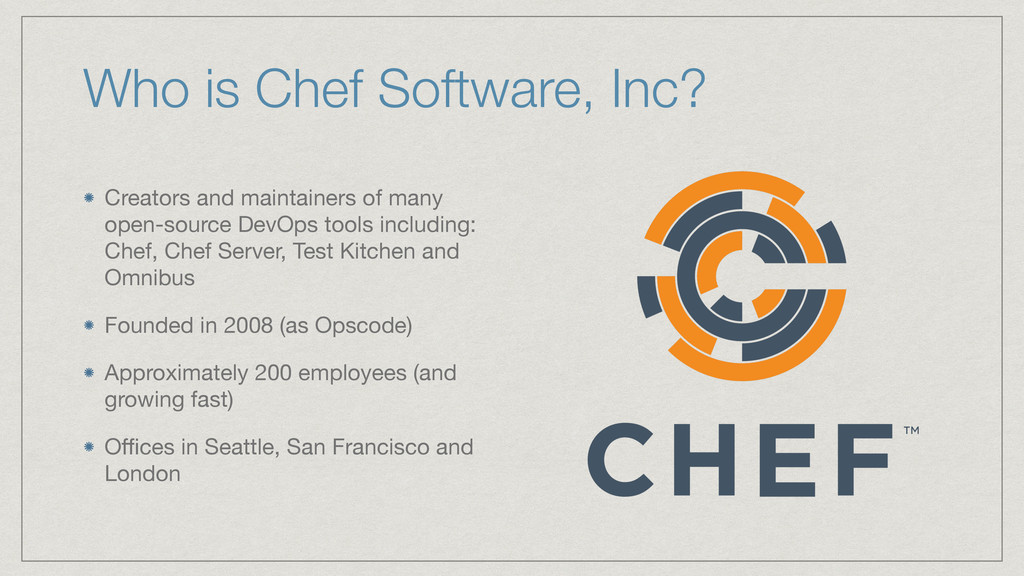 Who is Chef Software, Inc? Creators and maintai...