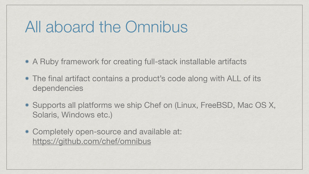 All aboard the Omnibus A Ruby framework for cre...