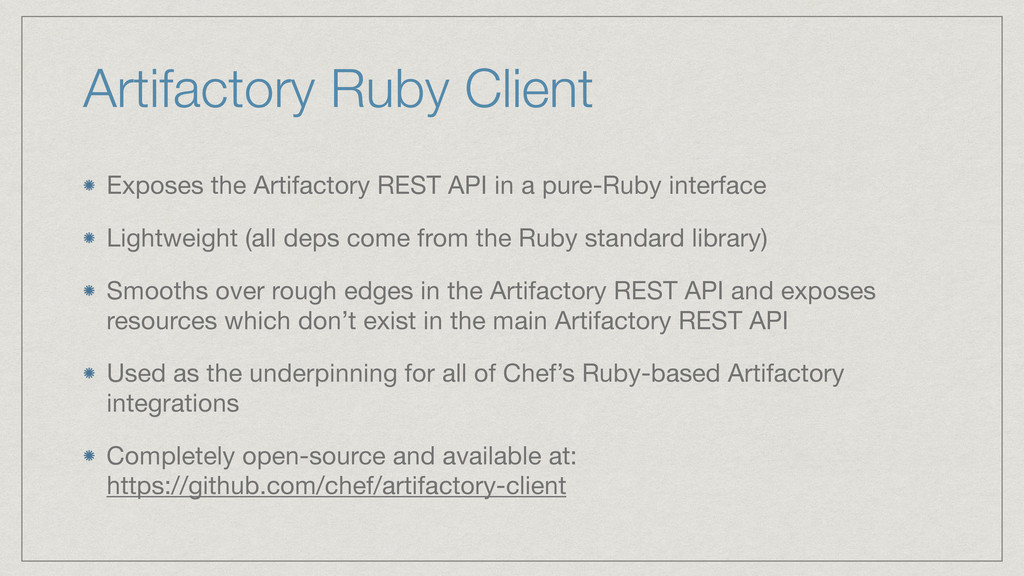 Artifactory Ruby Client Exposes the Artifactory...