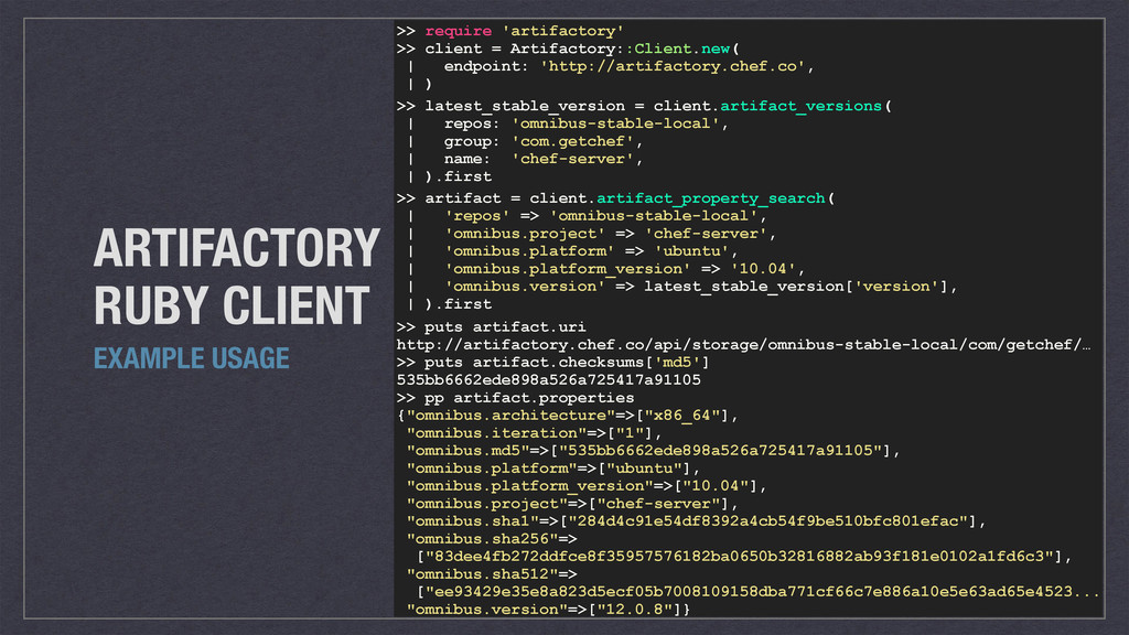 ARTIFACTORY  RUBY CLIENT EXAMPLE USAGE >> requ...