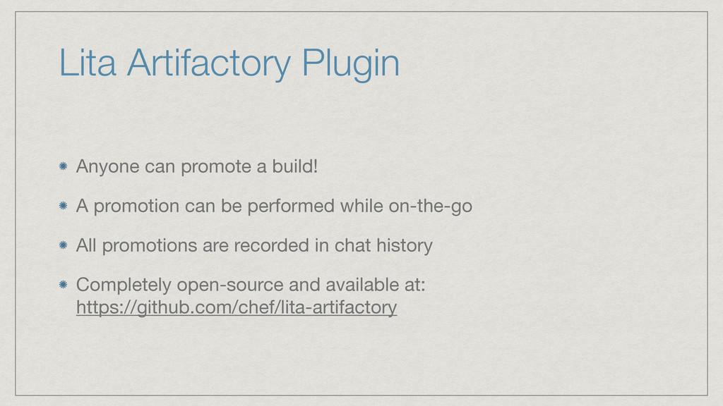 Lita Artifactory Plugin Anyone can promote a bu...
