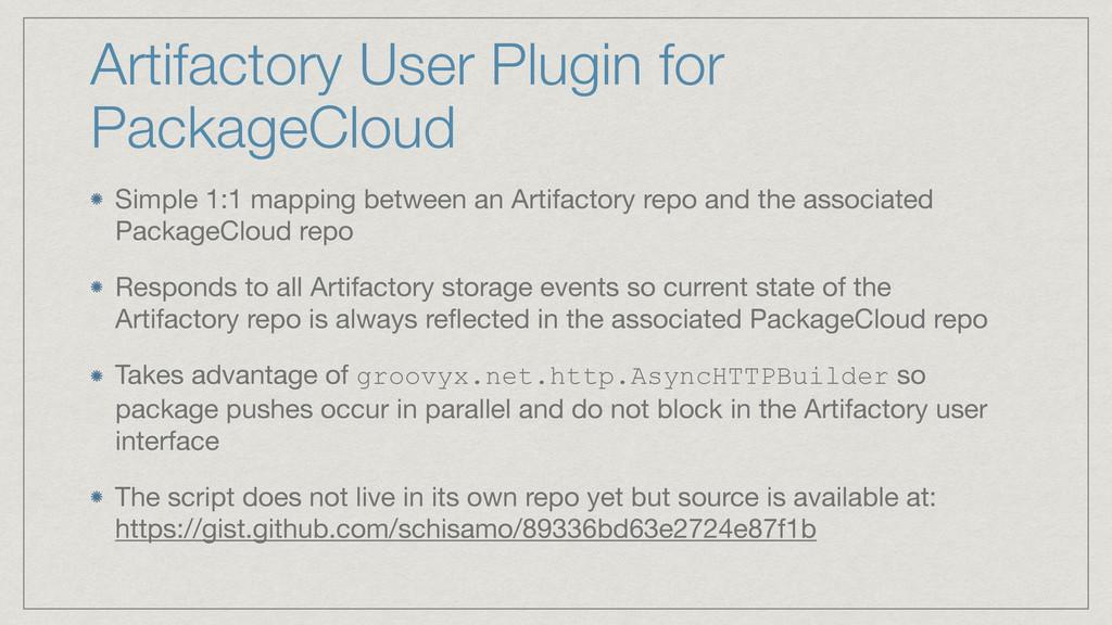 Artifactory User Plugin for PackageCloud Simple...