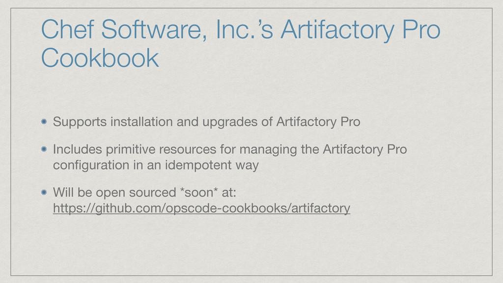 Chef Software, Inc.'s Artifactory Pro Cookbook ...