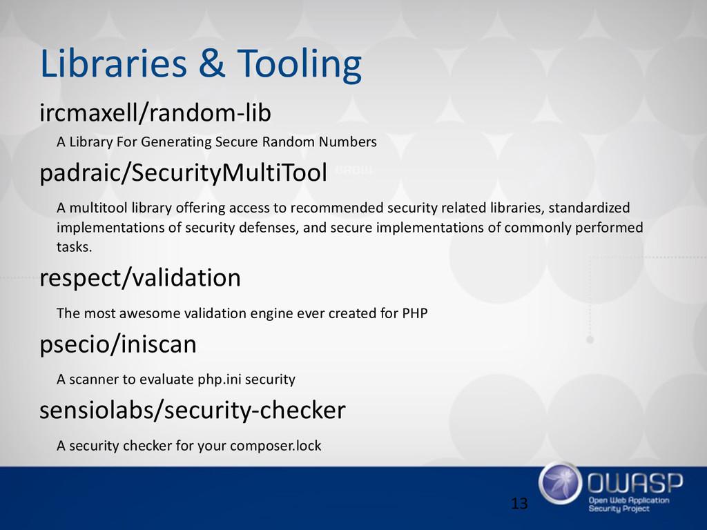 Libraries & Tooling ircmaxell/random-‐lib  ...