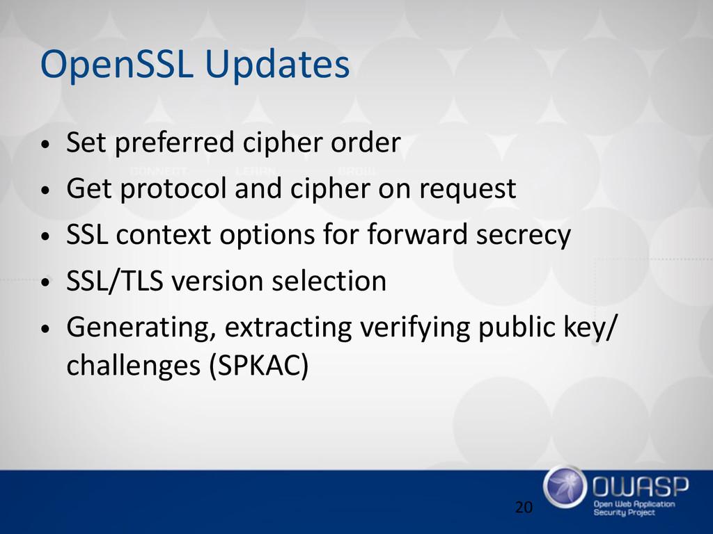 OpenSSL Updates • Set preferred cipher orde...