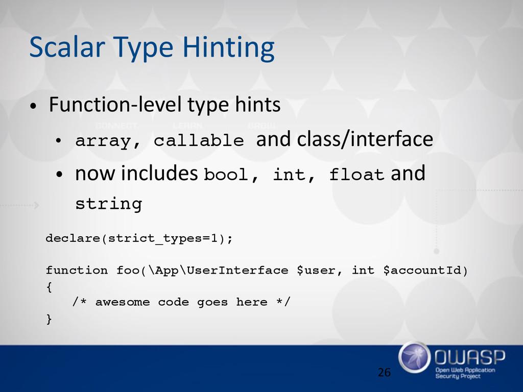 Scalar Type Hinting • Function-‐level type ...