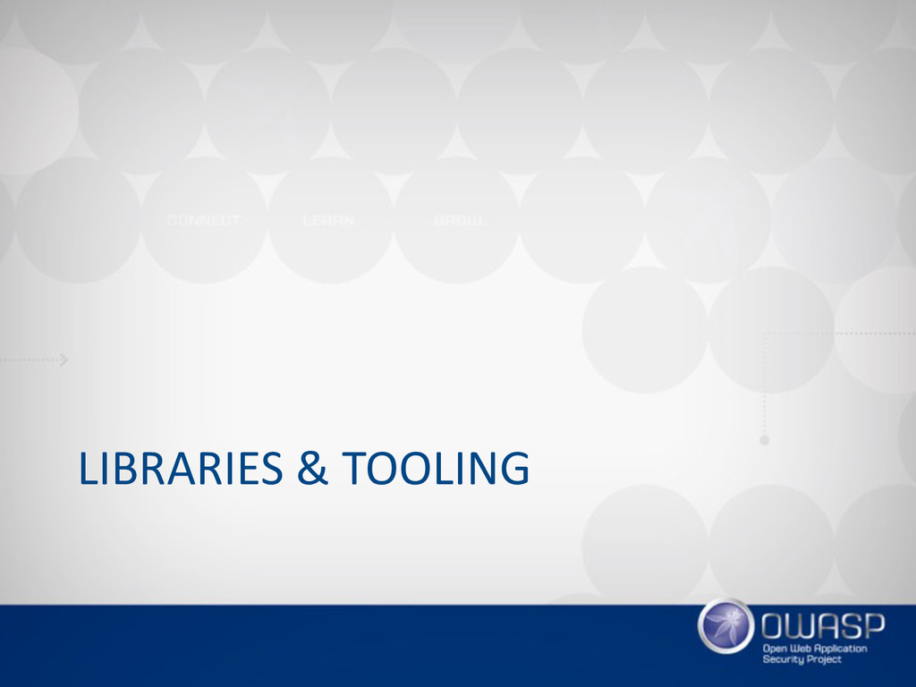 LIBRARIES & TOOLING