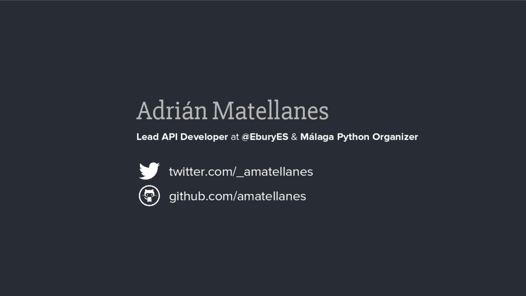 Adrián Matellanes Lead API Developer at @EburyE...
