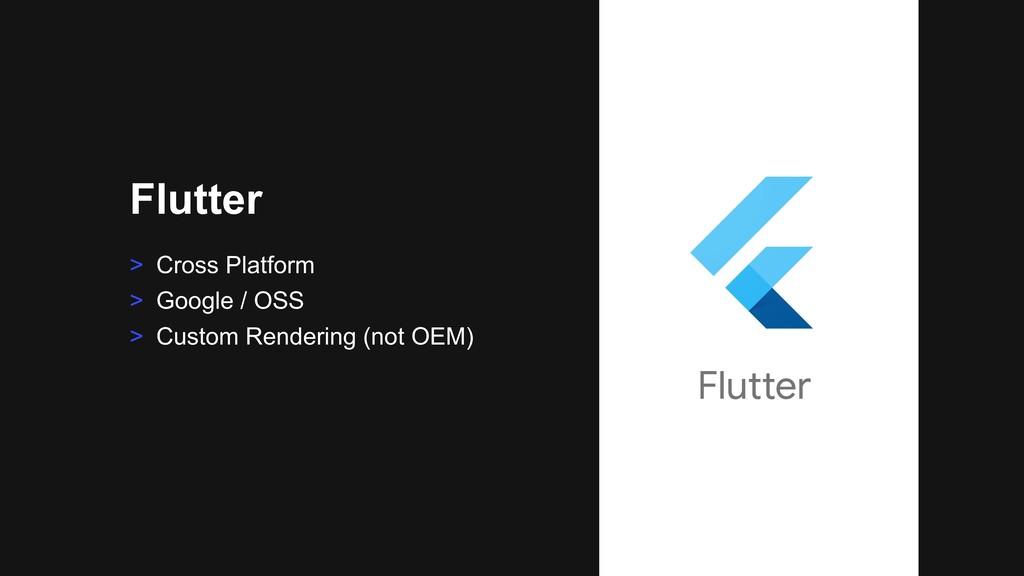 > Cross Platform > Google / OSS > Custom Render...