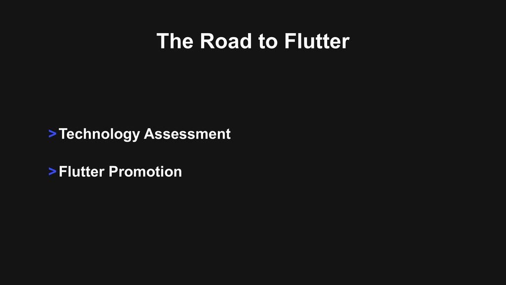 >Technology Assessment >Flutter Promotion The R...