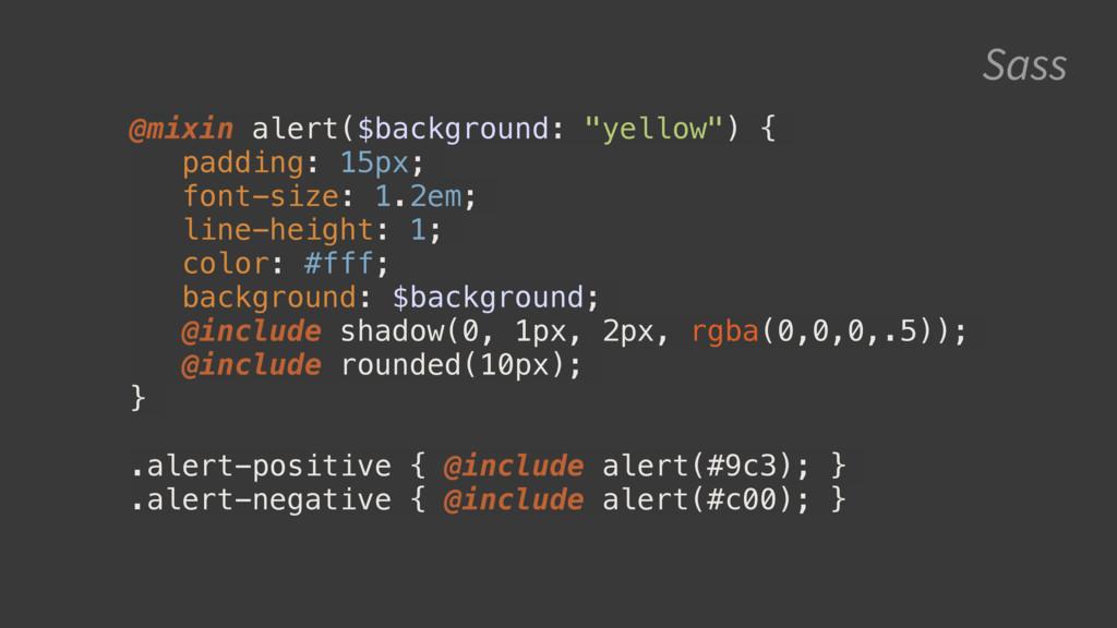 """Sass @mixin alert($background: """"yellow"""") { padd..."""