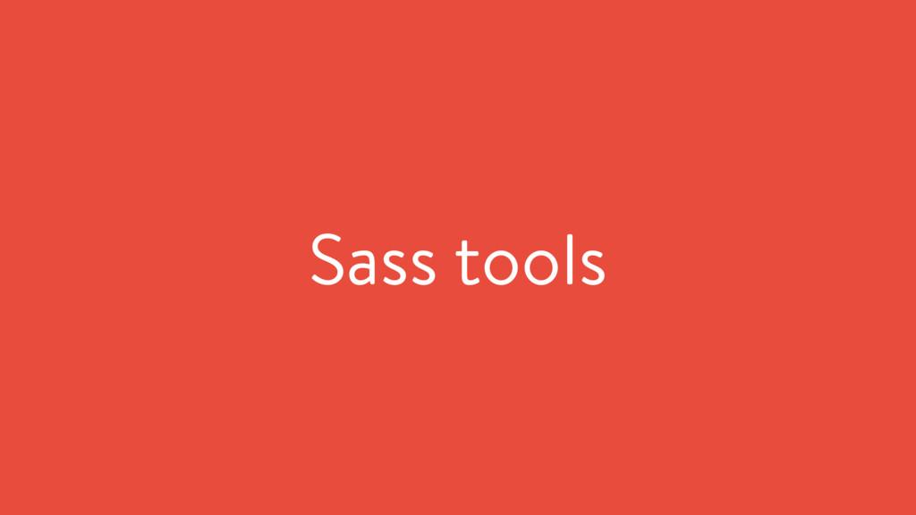 Sass tools