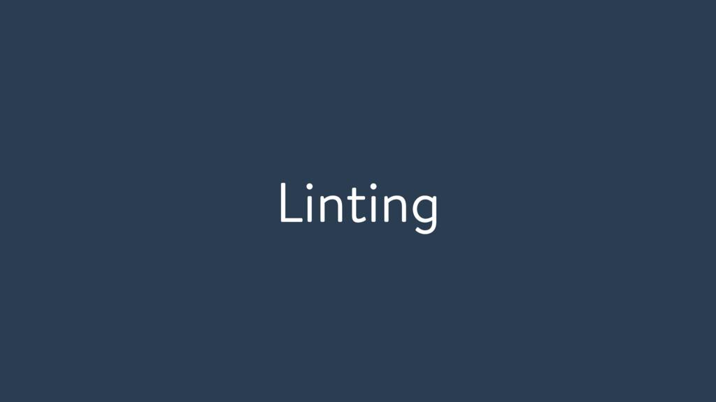 Linting