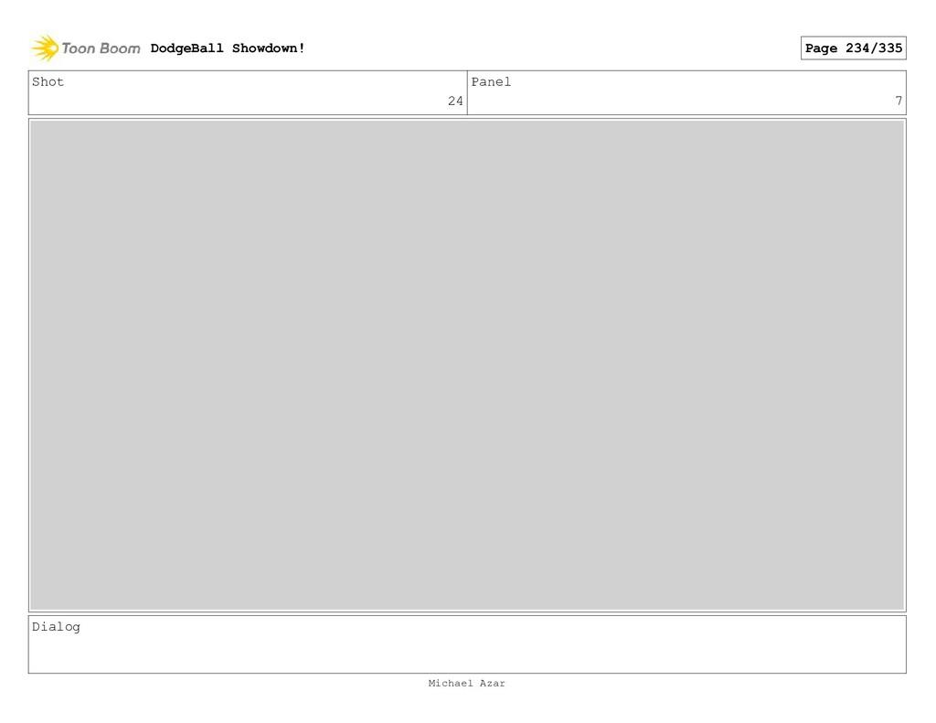 Shot 24 Panel 7 Dialog DodgeBall Showdown! Page...