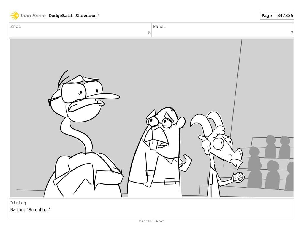 "Shot 5 Panel 7 Dialog Barton: ""So uhhh..."" Dodg..."
