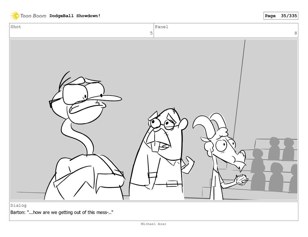 "Shot 5 Panel 8 Dialog Barton: ""...how are we ge..."