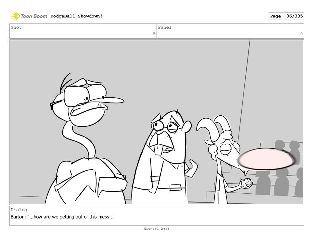 "Shot 5 Panel 9 Dialog Barton: ""...how are we ge..."