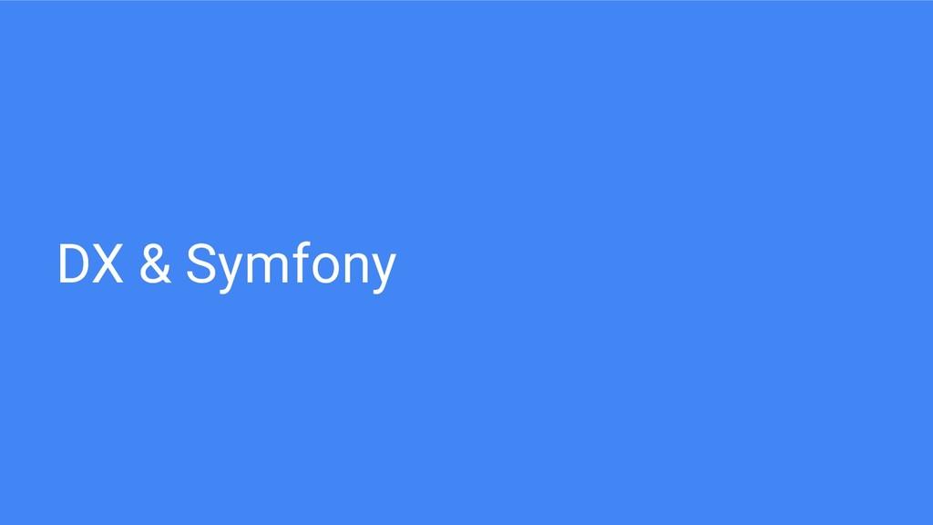 DX & Symfony