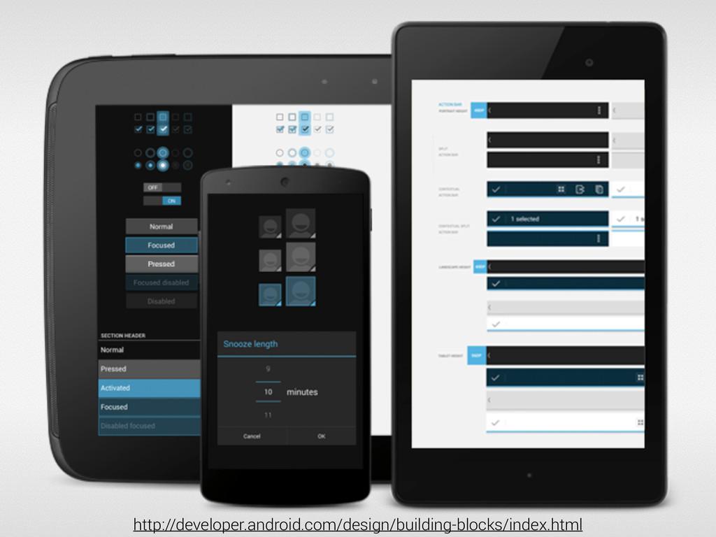 http://developer.android.com/design/building-bl...
