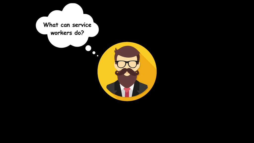 What can service workers do?