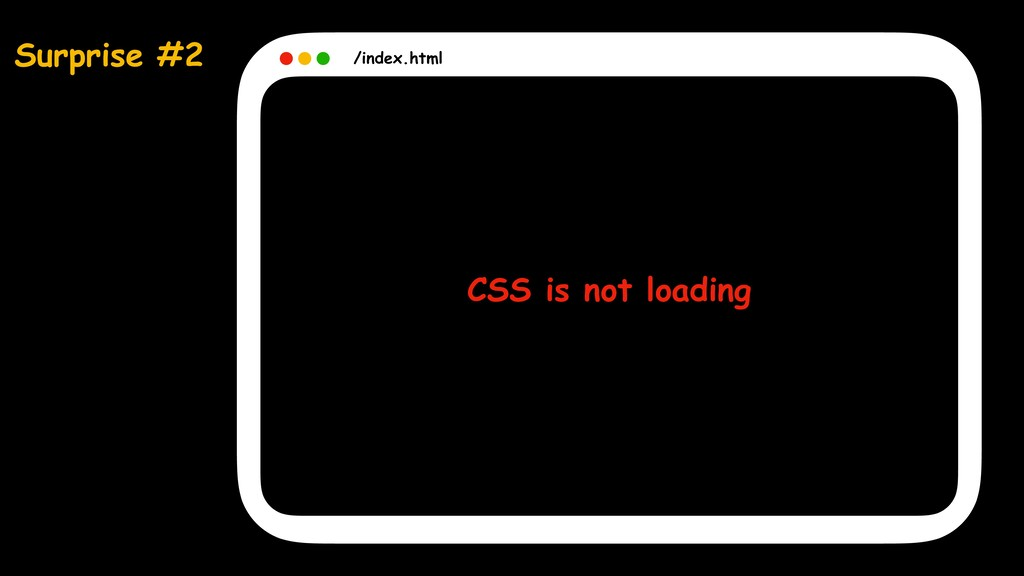Surprise #2 /index.html CSS is not loading