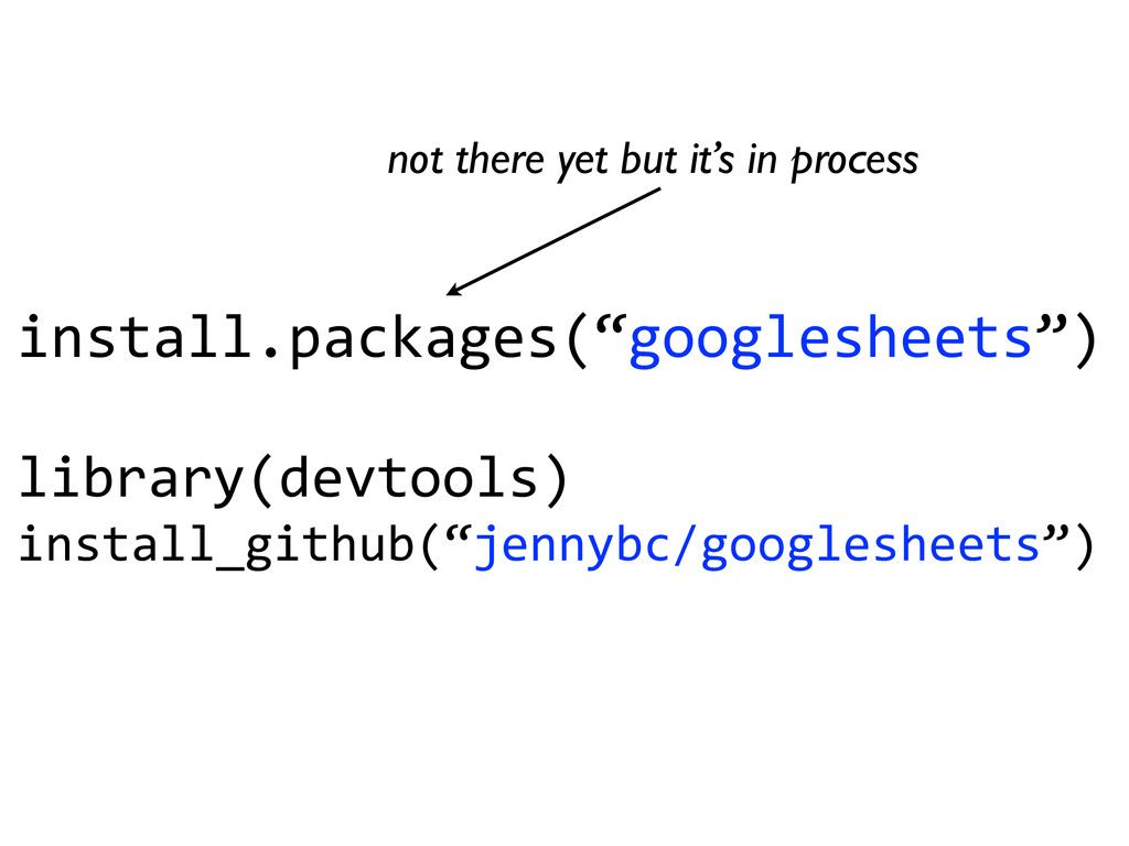 "install.packages(""googlesheets"")	