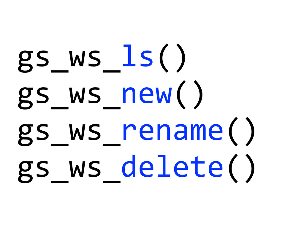 gs_ws_ls()	