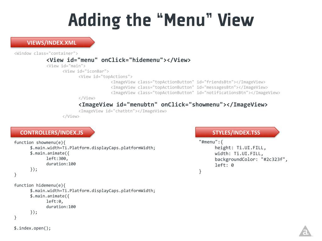 "Adding the ""Menu"" View <Window class=""contai..."