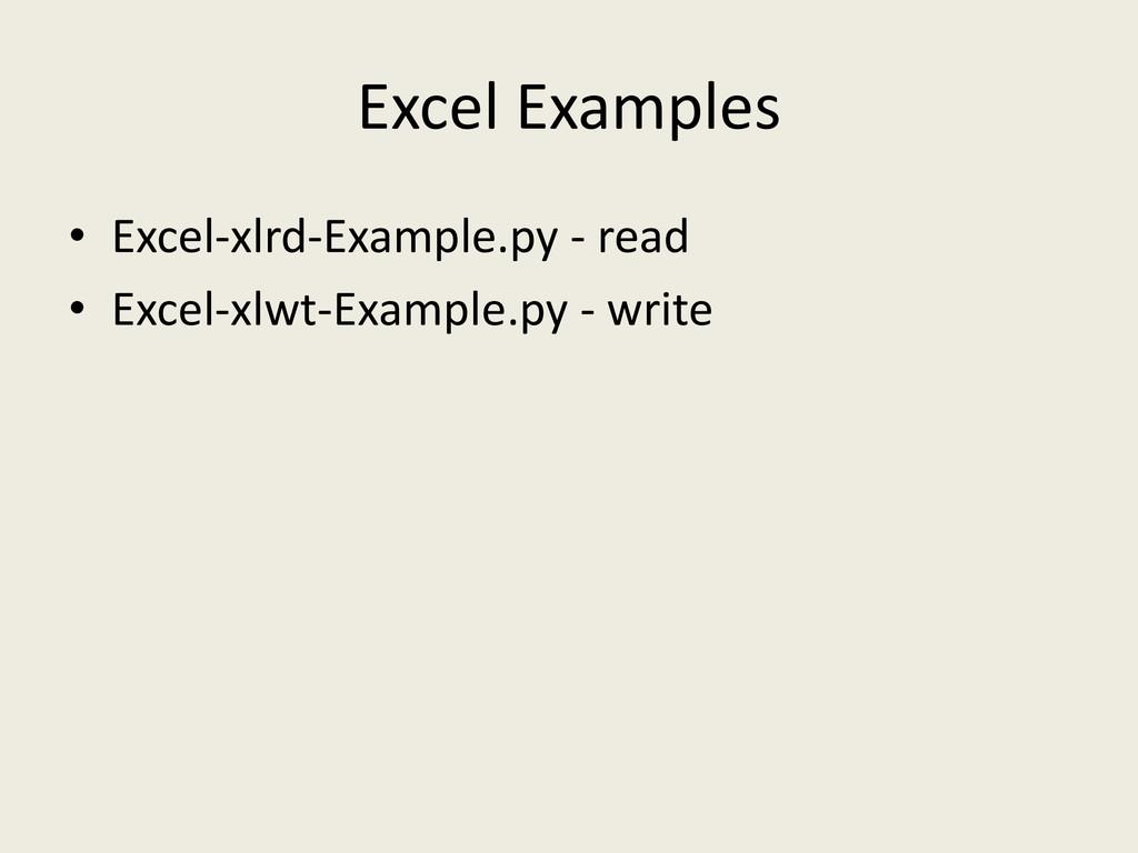 Excel Examples • Excel-xlrd-Example.py - read •...