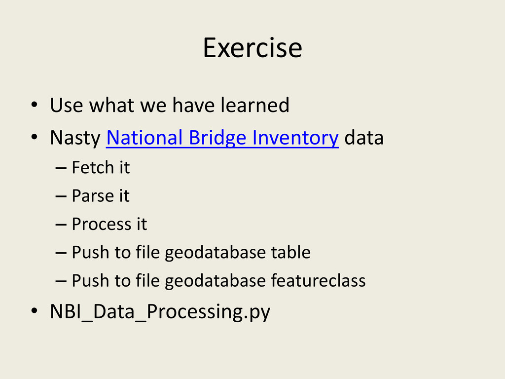 Exercise • Use what we have learned • Nasty Nat...