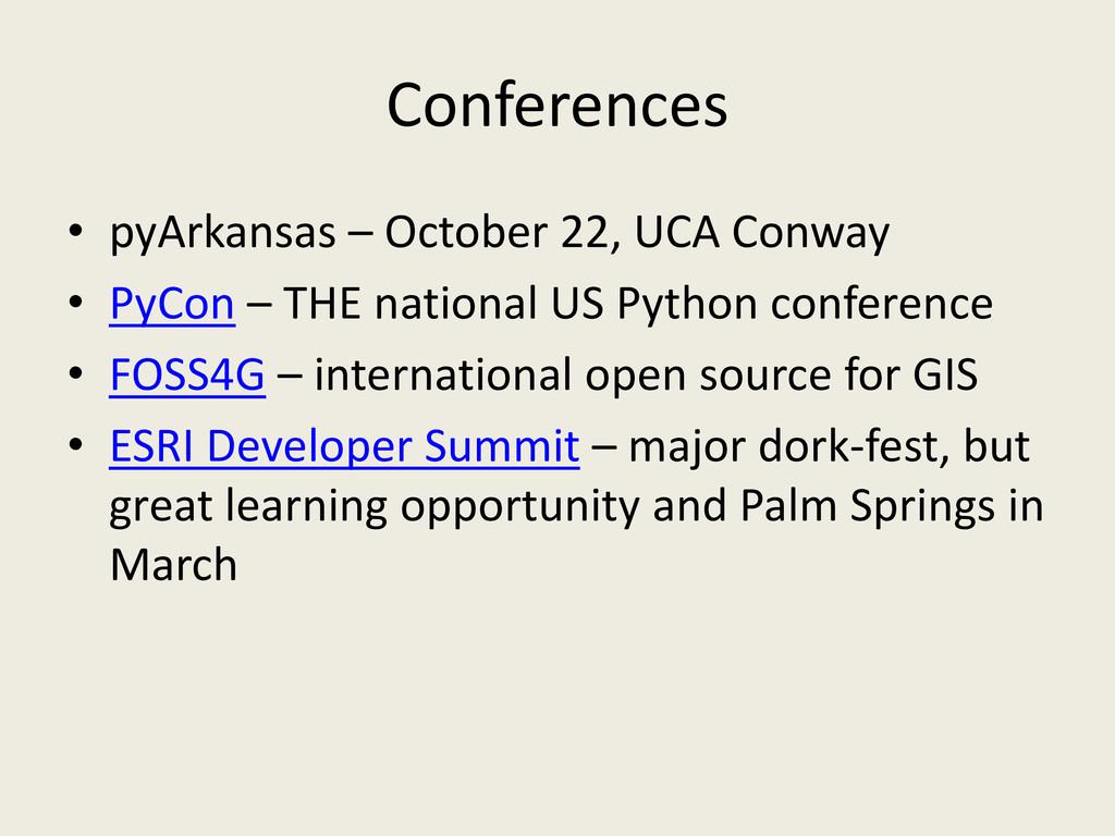 Conferences • pyArkansas – October 22, UCA Conw...